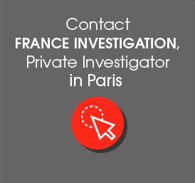 Contact france investigation Private investigator in Paris